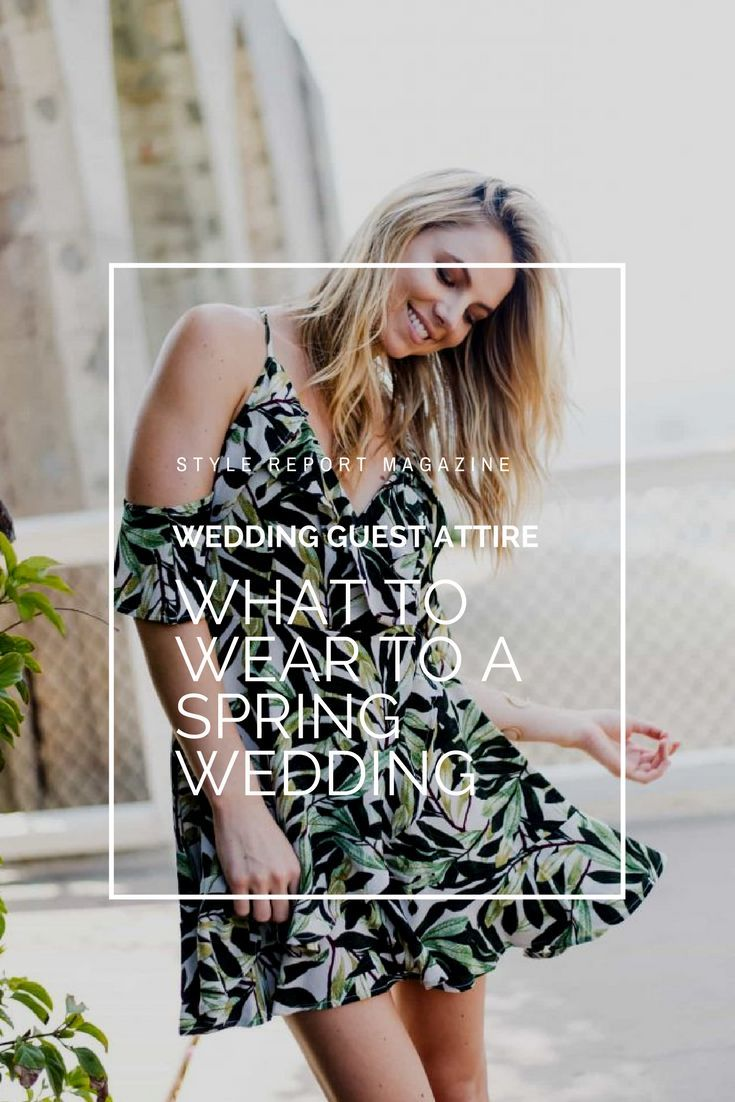 c7bbe3d925 Be the best dressed wedding guest with the perfect dresses to wear to a  spring wedding. We ve picked 16 dresses that make the perfect wedding attire !