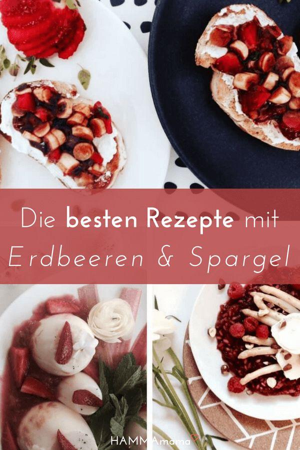 Die besten Rezepte mit Spargel und Erdbeeren #spargel #erdbeeren #rezepte