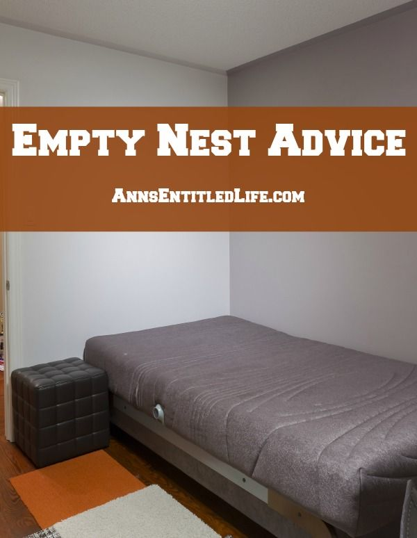 Empty Nest Advice;  Has your last or only flown the coop? Feeling a bit down about it? Here's some advice on dealing with empty nest syndrome  http://www.annsentitledlife.com/library-reading/empty-nest-advice/