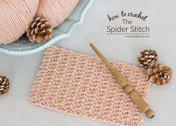 Hopeful Honey | Craft, Crochet, Create: How To: Crochet The Spider Stitch - Easy Tutorial