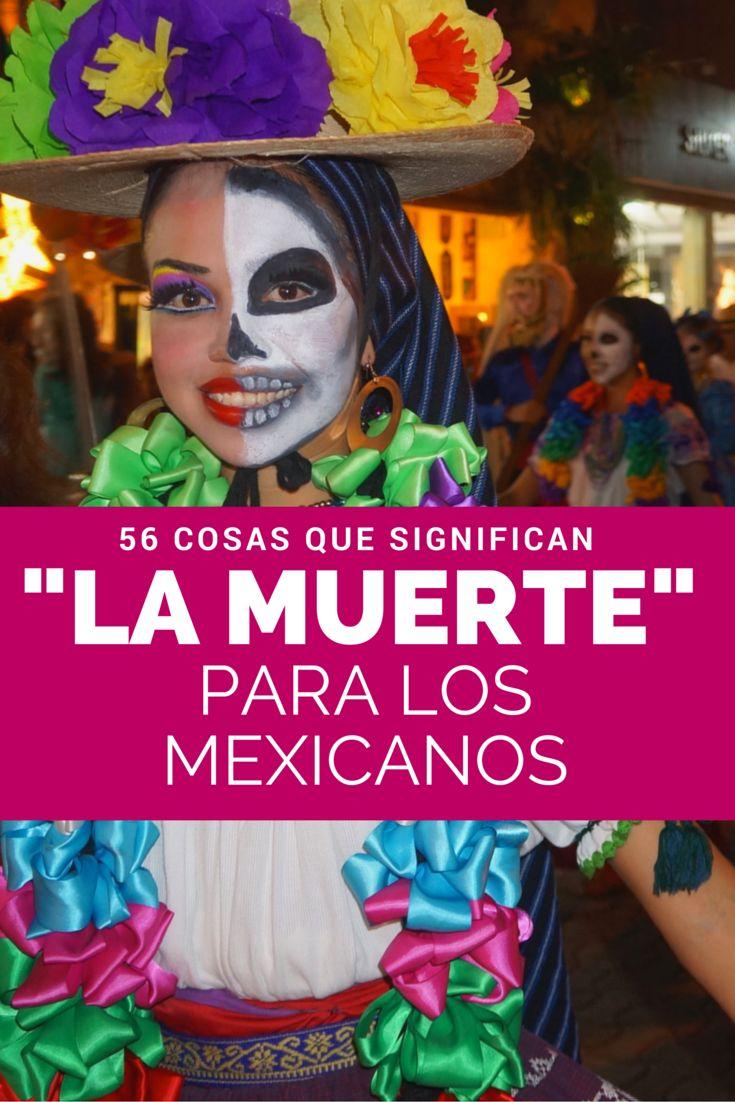 """Día de Muertos en México: 56 cosas que significa """"la muerte"""" para los mexicanos."""