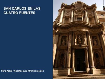 SAN CARLOS EN LAS CUATRO FUENTES