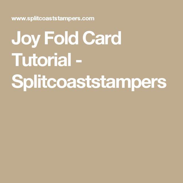 Joy Fold Card Tutorial - Splitcoaststampers