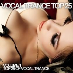 Vocal Trance Top 25 Volume 1 (2012) (Melon Dreams)