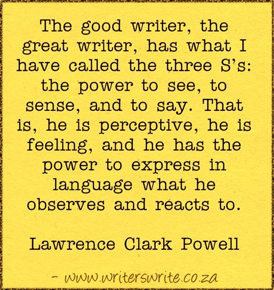 Quotable – Lawrence Clark Powell - Writers Write