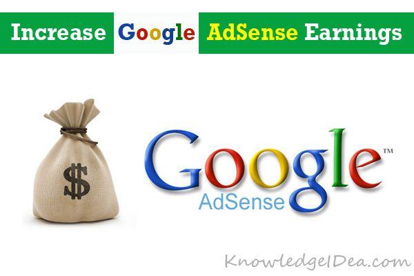 How to Increase Google AdSense Earnings.