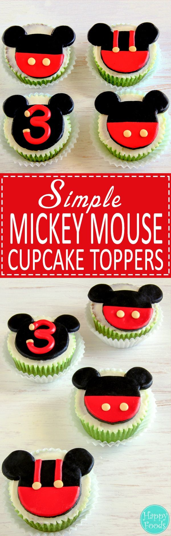 Fun and easy Mickey Mouse fondant cupcake toppers will make any Mickey Mouse fan happy. They are edible, cute and made with no special tools or cutters. Cake decorating tutorial via @happyfoodstube