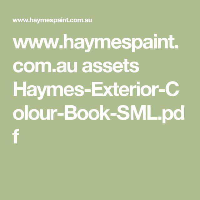 www.haymespaint.com.au assets Haymes-Exterior-Colour-Book-SML.pdf