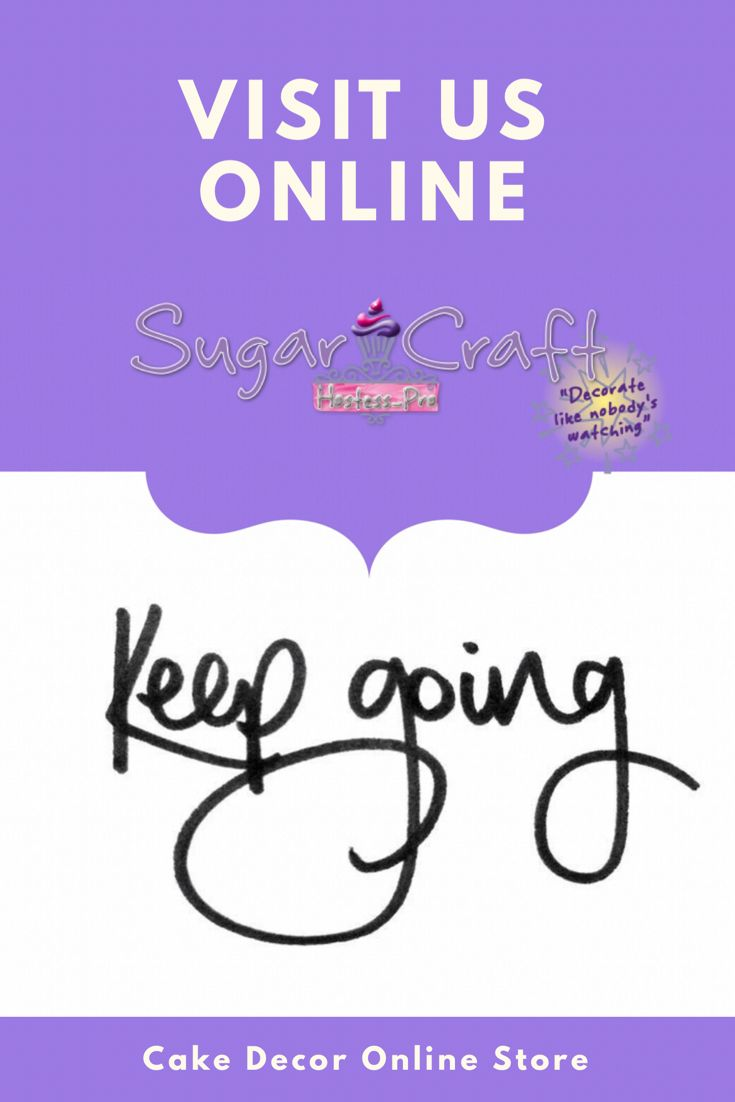 •KEEP GOING.. DON'T GIVE UP•  #quotes #motivational    Visit our online store www.hostesspro.co.za  Facebook Sugar Craft : https://www.facebook.com/hostesspro.co.za  #siliconemoulds #cakedecorating #sugarcraft #onlinestore #shop #hostessprosugarcraft #tools #cakedecormadeeasy #shopping #doortodoor #delivery #countrywide #katysuedesigns #wilton #Gumpaste #fondant #dragees #rolkem #classes #workshops #cutters #flexique #karendaviessugarcraft #wilton #rolkem