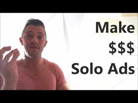 solo ads https://www.youtube.com/watch?v=sopFhKHx74E