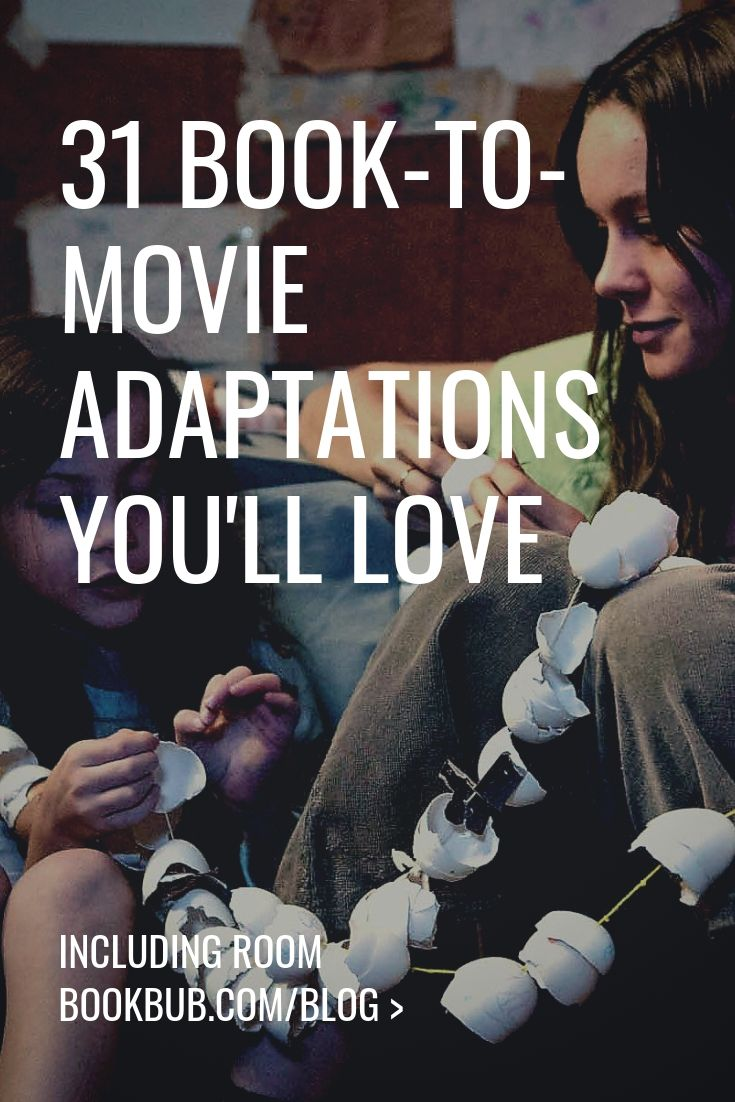 31 Book to Movie Adaptations to Binge on Netflix in 2019 | Book Club