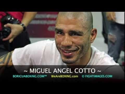 """""""De Caguas, Puerto Rico, Boricua to the bone,"""" MIGUEL ANGEL COTTO!!!"""