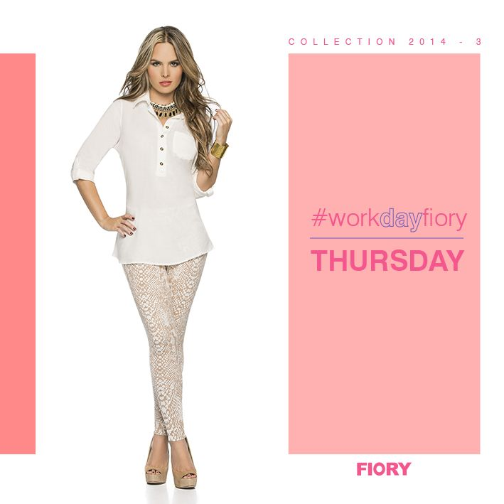 It´s Thursday!! Jueves para sentirte cómoda y fresca!!! #workdayfiory