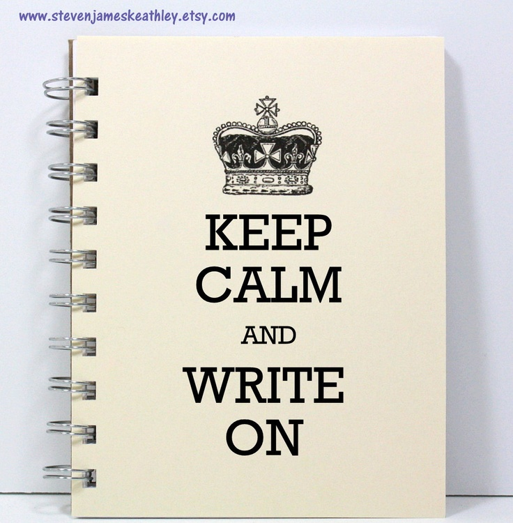 Writer's Journal Notebook Sketch Book Diary - Keep Calm and Write On - Ivory. $8.95, via Etsy.