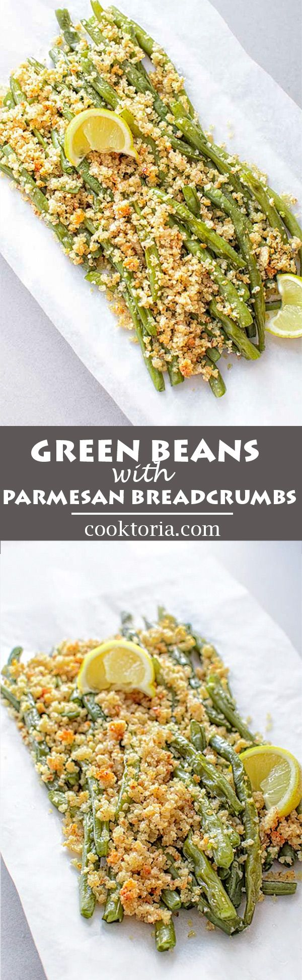 Succulent green beans with crunchy and flavorful Parmesan breadcrumbs. ❤ COOKTORIA.COM
