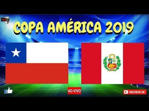 Chile X Peru Ao Vivo Copa America Semifinais Direto Da Arena Do