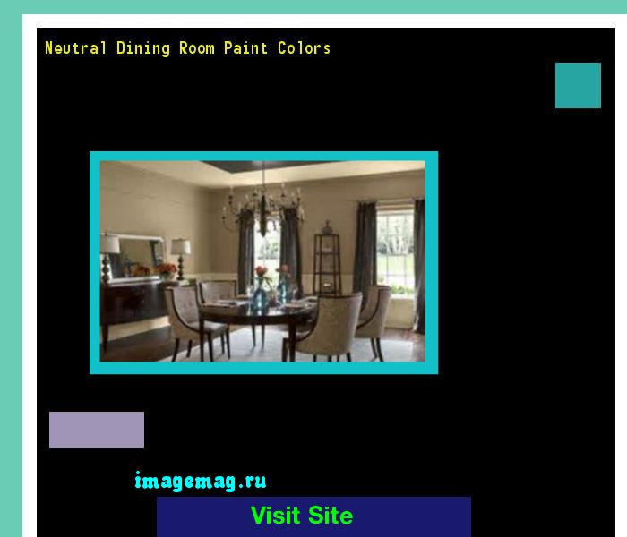 Neutral Dining Room Paint Colors 100626 - The Best Image Search