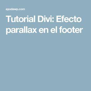 Tutorial Divi: Efecto parallax en el footer