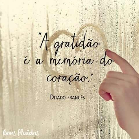 A gratidão... caracteriza a fidelidade de uma pessoa.!...