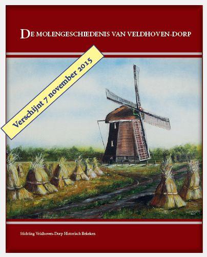 Een boek over de molengeschiedenis van Veldhoven-Dorp, in 96 bladzijden full-colour.e molen is waarschijnlijk geschetst door de befaamde Brabantse kunstschilder Vincent van Gogh  Het boek verschijnt op 7 november a.s. Het wordt in een beperkte oplage gedrukt. De prijs van het boek is € 13,50, maar kan bij inschrijving tot 1 november a.s. voor € 11,00 worden besteld. Dat kan op twee manieren: Doorklikken!