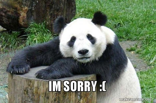 40 Adorable I M Sorry Memes People Won T Be Able To Resist Sayingimages Com Sorry Memes Sweet Memes Sorry Images