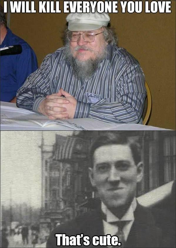 George R.R. Martin vs. H.P. Lovecraft...