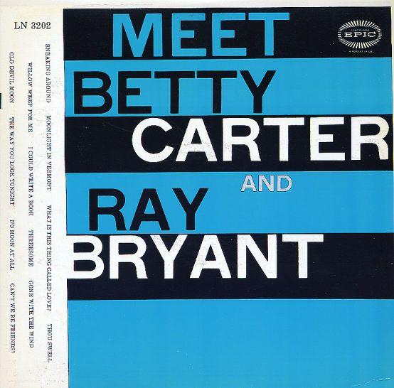 Betty Carter: Meet Betty Carter & Ray Bryant/Social Call