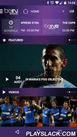 BeIN SPORTS  Android App - playslack.com ,  beIN SPORTS is the 24-hour global network dedicated to live coverage of the world's biggest international sports. Watch all the live action beIN SPORTS has to offer wherever you are and on any device. Log in with your participating TV provider and watch live events exclusive to beIN SPORTS, beIN SPORTS en Español & beIN SPORTS CONNECT. Original programming in both English and Spanish feature extensive coverage of all sports action, highlights…