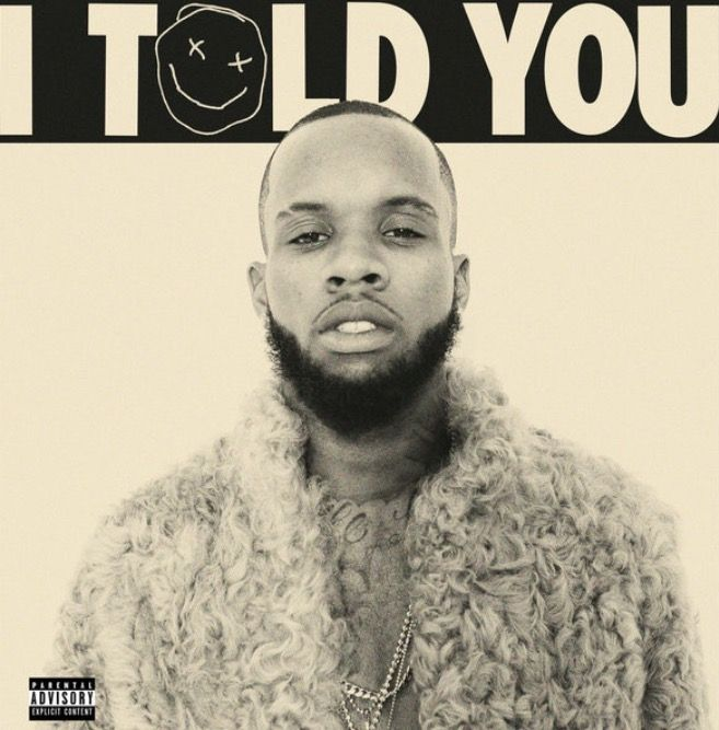 "Impressions Of Tory Lanez album ""I Told You"""