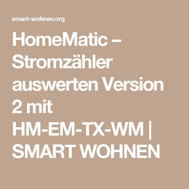 HomeMatic – Stromzähler auswerten Version 2 mit HM-EM-TX-WM | SMART WOHNEN