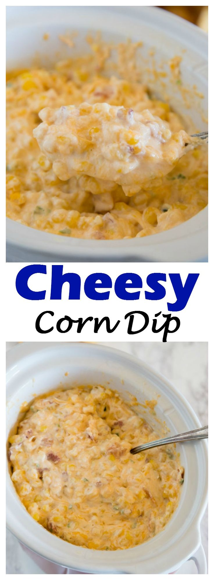 CHEESY CORN DIP – A DELICIOUS HOT DIP WITH JALAPENO, CORN, BACON, AND PLENTY OF CHEESE! COMES TOGETHER IN MINUTES, AND PERFECT FOR SNACKING OR ENTERTAINING.