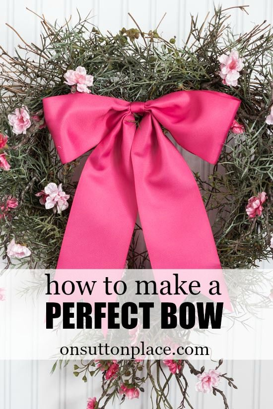 How to Make a Perfect Bow | An easy tutorial from onsuttonplace.com