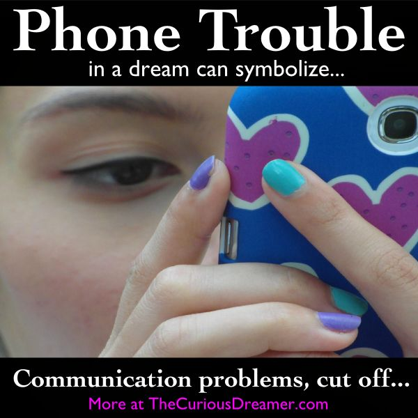 In a dream, having trouble making a phone call can mean... More dream symbol meanings at TheCuriousDreamer...  #dreammeaning #dreamsymbol