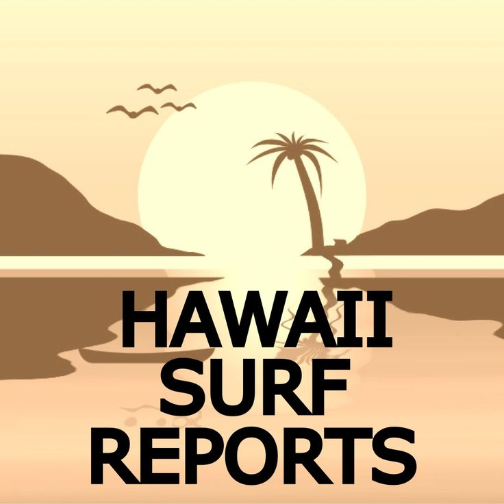 Hawaii+Surf+Reports