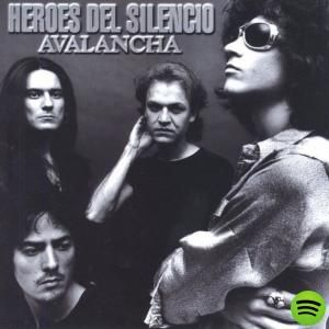 Avalancha, an album by Heroes Del Silencio on Spotify