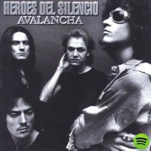 Avalancha, an album by Heroes Del Silencio on Spotify