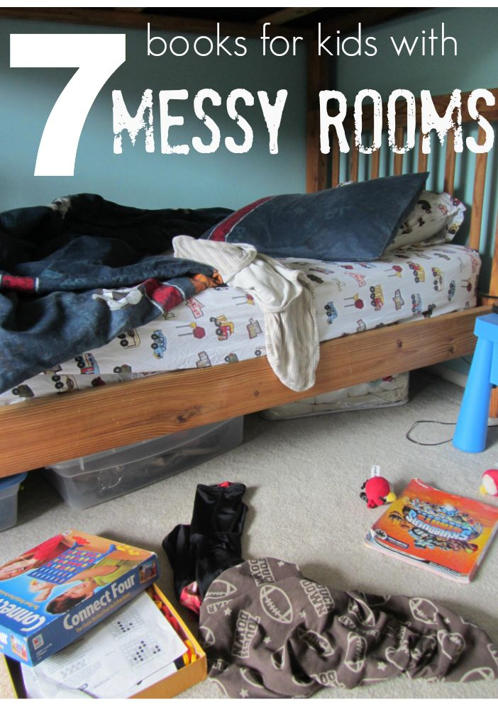 7 Must-Read Books for Kids With Messy Rooms  |  Do your kids have messy rooms? Sit them down with one of these books--if you can find a spot. me, for @Scholastic #weteach