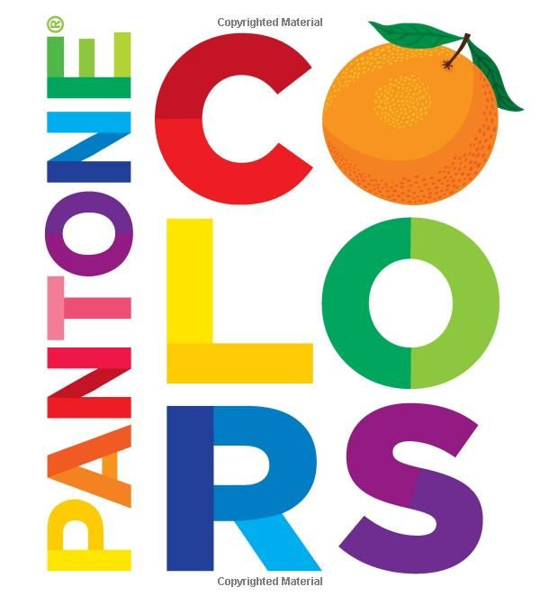 Pantone Colors by Pantone: A lovely board book to teach colors and shades within colors. #Kids #Books #Pantone_Colors