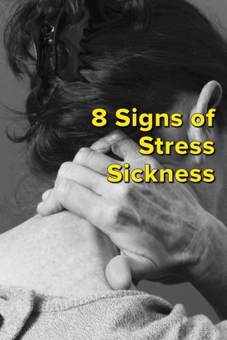 8 Signs of Stress Sickness