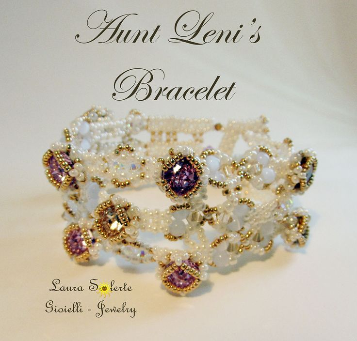 Laura Solerte: Bracciale Aunt Leni's , project by Sabine Lippert #bracciale #bracelet #cristalli #perline #crystals #seedbeads