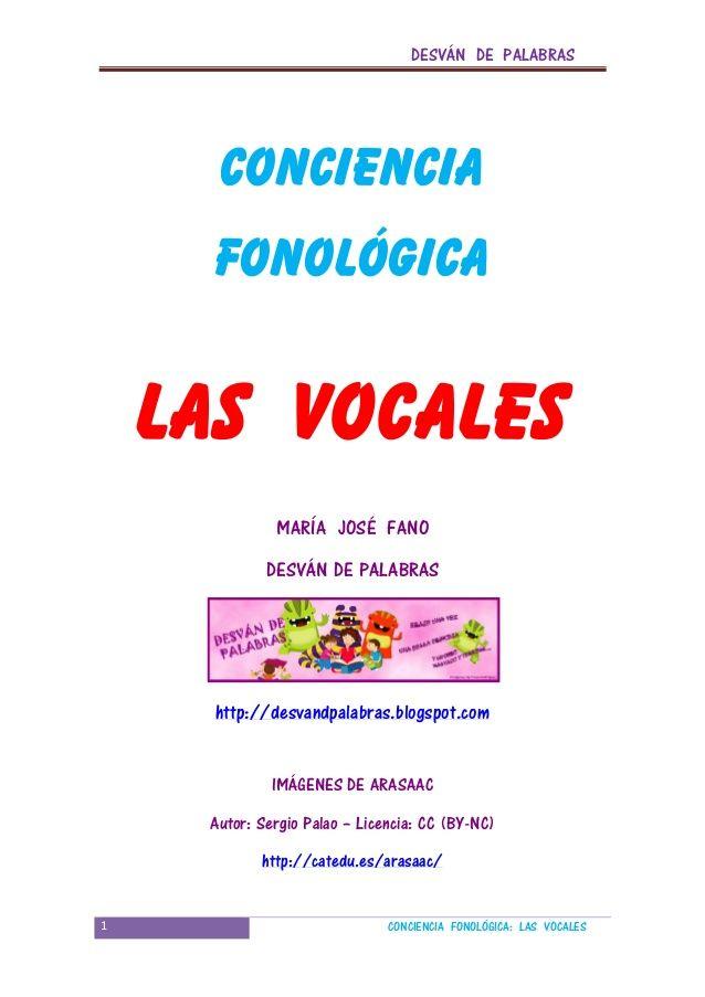 DESVÁN DE PALABRAS 1 CONCIENCIA FONOLÓGICA: LAS VOCALES CONCIENCIA FONOLÓGICA LAS VOCALES MARÍA JOSÉ FANO DESVÁN DE PALABR...