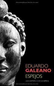 Espejos : una historia casi universal / Eduardo Galeano