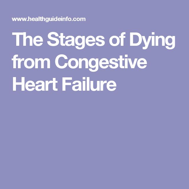 The Stages of Dying from Congestive Heart Failure