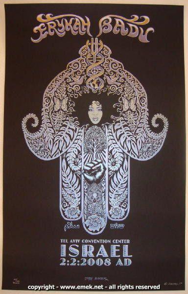 Erykah Badu - silkscreen concert poster (click image for more detail) Artist: EMEK Venue: Tel Aviv Convention Center Location: Tel Aviv, Israel Concert Date: 2/2/2008 Edition: Blend edition, signed an