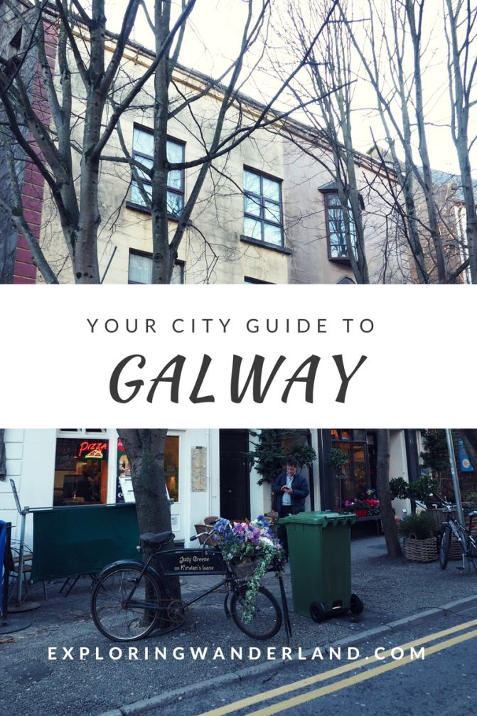 Your City Guide to Galway - Exploring Wanderland