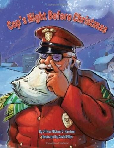 Cop's Night Before Christmas (The Night Before Christmas ...