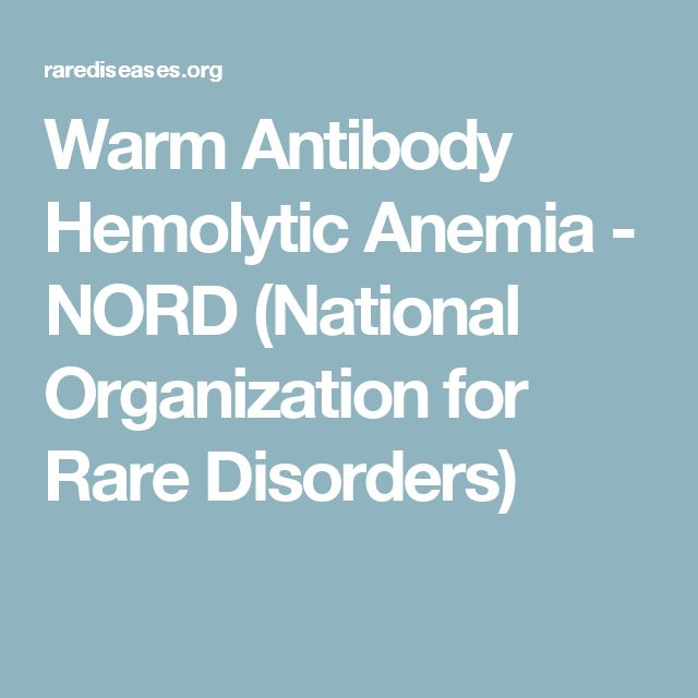 Warm Antibody Hemolytic Anemia - NORD (National Organization for Rare Disorders)
