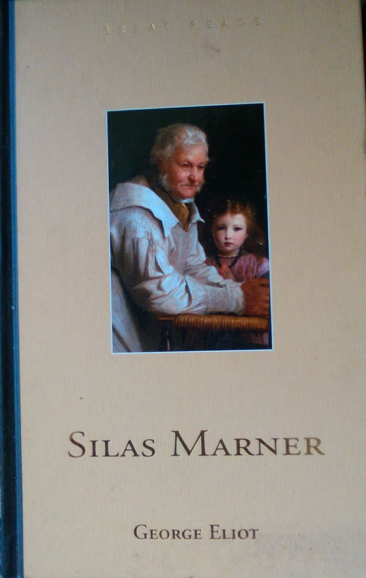 best ideas about silas marner novels jane eyre george eliot silas marner