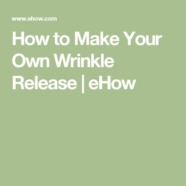 How to Make Your Own Wrinkle Release | eHow