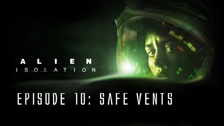 Alien: Isolation - Ep. 10 - Safety of the vents